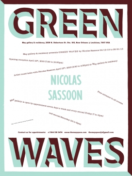 Nicolas Sassoon GREEN WAVES @ May gallery & residency