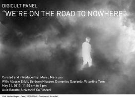 "Digicult Panel in Venice: ""We're on the Road to Nowhere"""